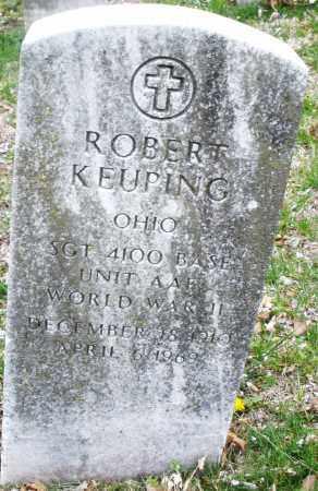 KEUPING, ROBERT - Montgomery County, Ohio | ROBERT KEUPING - Ohio Gravestone Photos