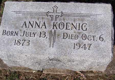 KOENIG, ANNA - Montgomery County, Ohio   ANNA KOENIG - Ohio Gravestone Photos