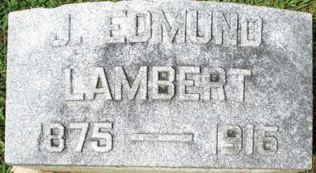 LAMBERT, J. EDMUND - Montgomery County, Ohio   J. EDMUND LAMBERT - Ohio Gravestone Photos