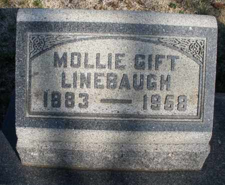GIFT LINEBAUGH, MOLLIE - Montgomery County, Ohio | MOLLIE GIFT LINEBAUGH - Ohio Gravestone Photos