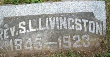 LIVINGSTON, S. L., REV. - Montgomery County, Ohio | S. L., REV. LIVINGSTON - Ohio Gravestone Photos
