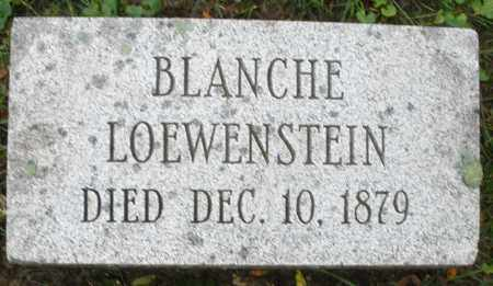 LOEWENSTEIN, BLANCHE - Montgomery County, Ohio | BLANCHE LOEWENSTEIN - Ohio Gravestone Photos