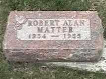 MATTER, ROBERT ALAN - Montgomery County, Ohio   ROBERT ALAN MATTER - Ohio Gravestone Photos
