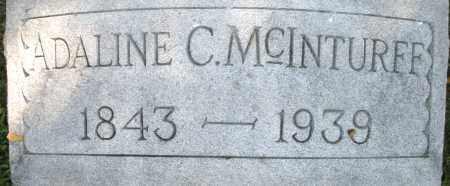 MCINTURFF, ADALINE C. - Montgomery County, Ohio   ADALINE C. MCINTURFF - Ohio Gravestone Photos
