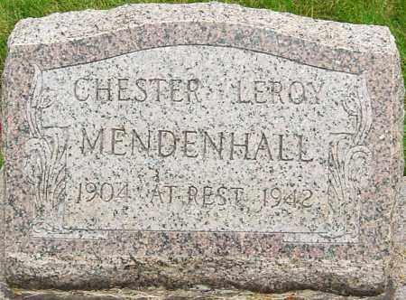 MENDENHALL, CHESTER LEROY - Montgomery County, Ohio | CHESTER LEROY MENDENHALL - Ohio Gravestone Photos