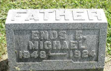 MICHAEL, ENOS E. - Montgomery County, Ohio | ENOS E. MICHAEL - Ohio Gravestone Photos