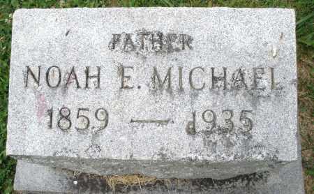 MICHAEL, NOAH E. - Montgomery County, Ohio   NOAH E. MICHAEL - Ohio Gravestone Photos