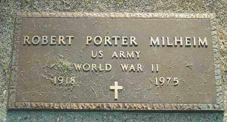 MILHEIM, ROBERT PORTER - Montgomery County, Ohio   ROBERT PORTER MILHEIM - Ohio Gravestone Photos
