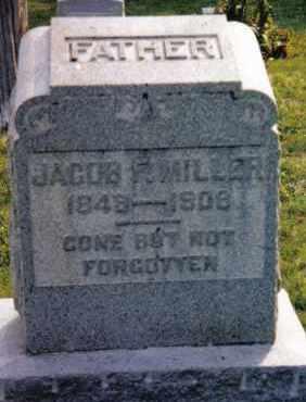 MILLER, JACOB F. - Montgomery County, Ohio   JACOB F. MILLER - Ohio Gravestone Photos