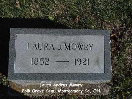 ANDRUS MOWRY, LAURA - Montgomery County, Ohio | LAURA ANDRUS MOWRY - Ohio Gravestone Photos