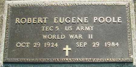 POOLE, ROBERT EUGENE - Montgomery County, Ohio | ROBERT EUGENE POOLE - Ohio Gravestone Photos
