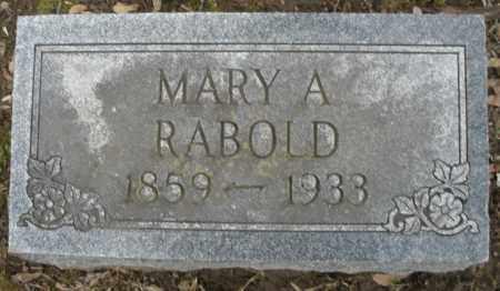 RABOLD, MARY A. - Montgomery County, Ohio | MARY A. RABOLD - Ohio Gravestone Photos