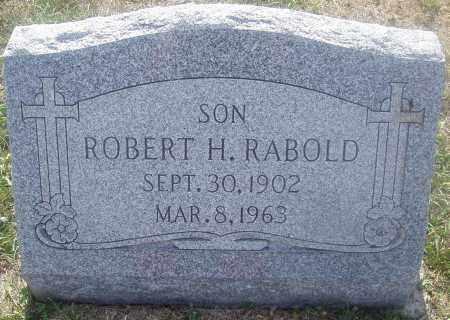 RABOLD, ROBERT H. - Montgomery County, Ohio | ROBERT H. RABOLD - Ohio Gravestone Photos