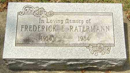RATERMANN, FREDERICK EUGENE - Montgomery County, Ohio | FREDERICK EUGENE RATERMANN - Ohio Gravestone Photos