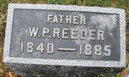 REEDER, W. P. - Montgomery County, Ohio | W. P. REEDER - Ohio Gravestone Photos