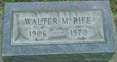 RIFE, WALTER M - Montgomery County, Ohio | WALTER M RIFE - Ohio Gravestone Photos