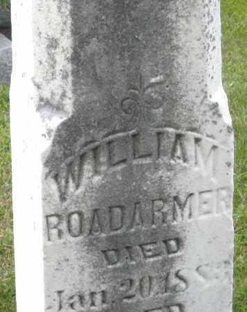 ROADARMER, WILLIAM - Montgomery County, Ohio | WILLIAM ROADARMER - Ohio Gravestone Photos