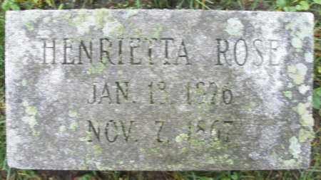 ROSE, HENRIETTA - Montgomery County, Ohio | HENRIETTA ROSE - Ohio Gravestone Photos