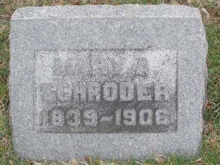 SCHRODER, MARY A. - Montgomery County, Ohio | MARY A. SCHRODER - Ohio Gravestone Photos