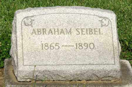SEIBEL, ABRAHAM - Montgomery County, Ohio | ABRAHAM SEIBEL - Ohio Gravestone Photos