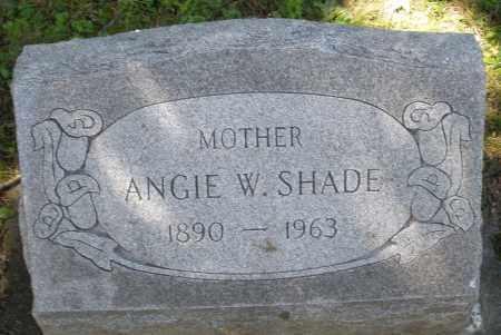 SHADE, ANGIE W. - Montgomery County, Ohio | ANGIE W. SHADE - Ohio Gravestone Photos