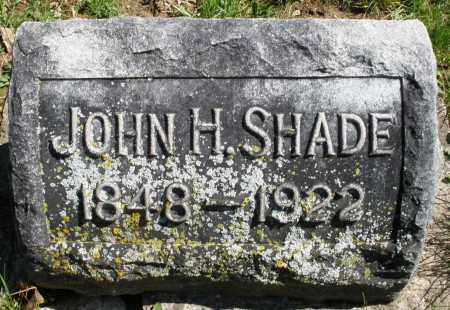 SHADE, JOHN H. - Montgomery County, Ohio | JOHN H. SHADE - Ohio Gravestone Photos