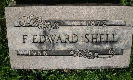 SHELL, F. EDWARD - Montgomery County, Ohio | F. EDWARD SHELL - Ohio Gravestone Photos