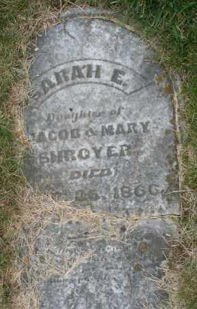 SHROYER, SARAH E. - Montgomery County, Ohio | SARAH E. SHROYER - Ohio Gravestone Photos