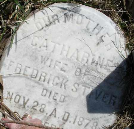STIVER, CATHARINE - Montgomery County, Ohio | CATHARINE STIVER - Ohio Gravestone Photos