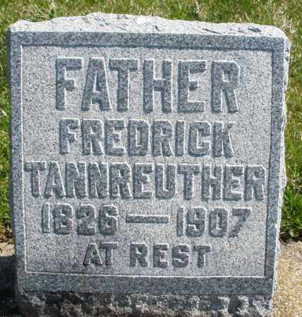TANNREUTHER, FREDRICK - Montgomery County, Ohio | FREDRICK TANNREUTHER - Ohio Gravestone Photos