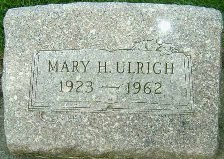 ULRICH, MARY H - Montgomery County, Ohio | MARY H ULRICH - Ohio Gravestone Photos
