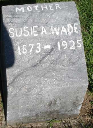 WADE, SUSIE A. - Montgomery County, Ohio | SUSIE A. WADE - Ohio Gravestone Photos