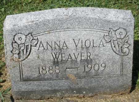 WEAVER, ANNA VIOLA - Montgomery County, Ohio | ANNA VIOLA WEAVER - Ohio Gravestone Photos