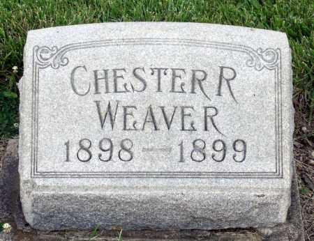 WEAVER, CHESTER R. - Montgomery County, Ohio   CHESTER R. WEAVER - Ohio Gravestone Photos