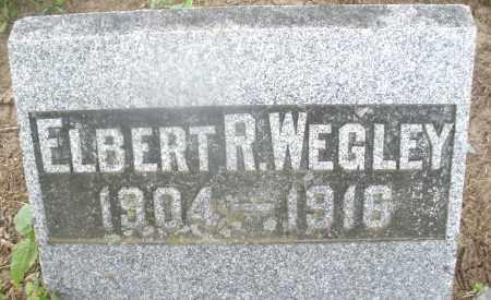 WEGLEY, ELBERT R. - Montgomery County, Ohio | ELBERT R. WEGLEY - Ohio Gravestone Photos