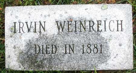 WEINREICH, IRVIN - Montgomery County, Ohio | IRVIN WEINREICH - Ohio Gravestone Photos
