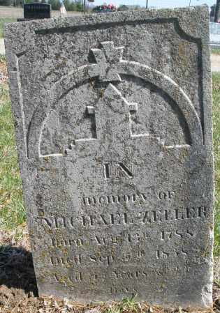 ZELLER, MICHAEL - Montgomery County, Ohio | MICHAEL ZELLER - Ohio Gravestone Photos