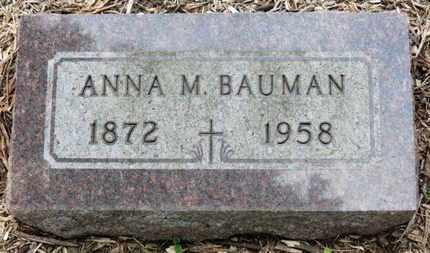 BAUMAN, ANNA  M. - Morrow County, Ohio | ANNA  M. BAUMAN - Ohio Gravestone Photos