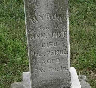 FOUST, MYRON - Morrow County, Ohio   MYRON FOUST - Ohio Gravestone Photos