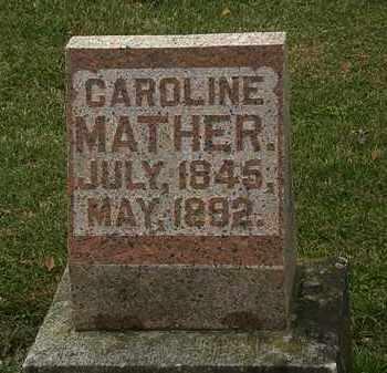 MATHER, CAROLINE - Morrow County, Ohio | CAROLINE MATHER - Ohio Gravestone Photos