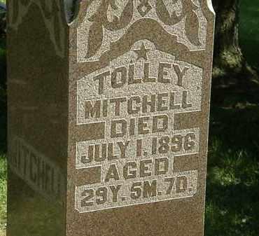 MITCHELL, TOLLEY - Morrow County, Ohio | TOLLEY MITCHELL - Ohio Gravestone Photos