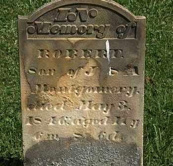 MONTGOMERY, ROBERT - Morrow County, Ohio | ROBERT MONTGOMERY - Ohio Gravestone Photos