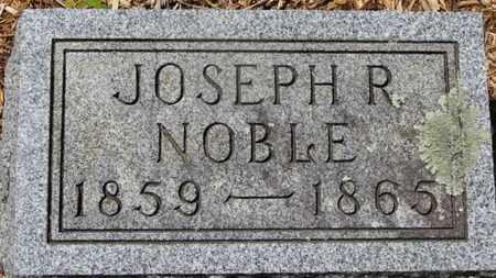 NOBLE, JOSEPH R. - Morrow County, Ohio | JOSEPH R. NOBLE - Ohio Gravestone Photos