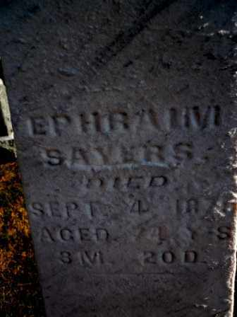 SAYERS, EPHRAIM - Morrow County, Ohio   EPHRAIM SAYERS - Ohio Gravestone Photos