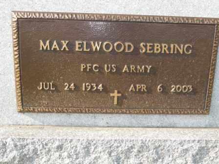SEBRING, MAX ELWOOD - Morrow County, Ohio   MAX ELWOOD SEBRING - Ohio Gravestone Photos