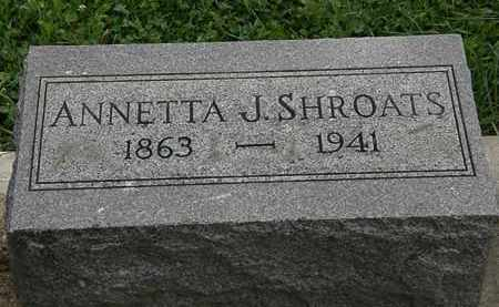 SHROATS, ANNETTA J. - Morrow County, Ohio   ANNETTA J. SHROATS - Ohio Gravestone Photos