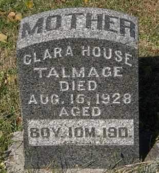 HOUSE TALMAGE, CLARA - Morrow County, Ohio | CLARA HOUSE TALMAGE - Ohio Gravestone Photos