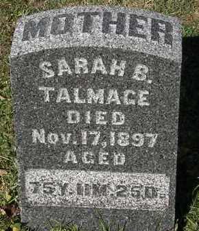 TALMAGE, SARAH B. - Morrow County, Ohio | SARAH B. TALMAGE - Ohio Gravestone Photos
