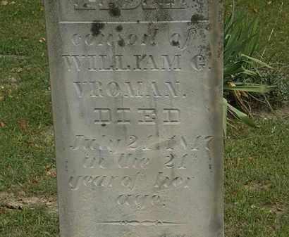VROMAN, WILLIAM G. - Morrow County, Ohio   WILLIAM G. VROMAN - Ohio Gravestone Photos
