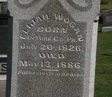 WOGAN, ELIJAH - Morrow County, Ohio | ELIJAH WOGAN - Ohio Gravestone Photos